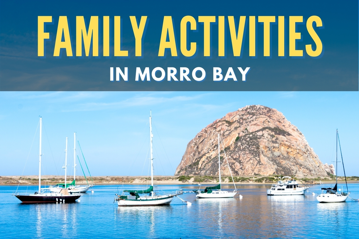 Morro Rock - Family Activities in Morro Bay