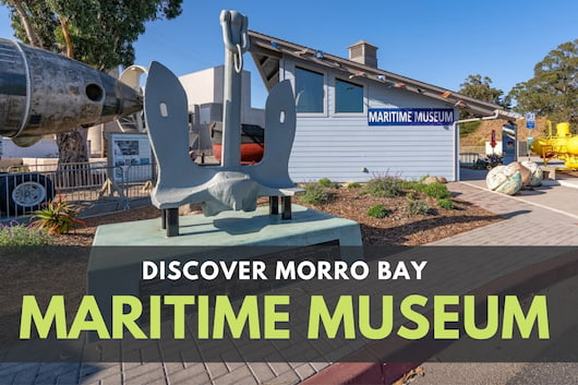 Discover Morro Bay Maritime Museum