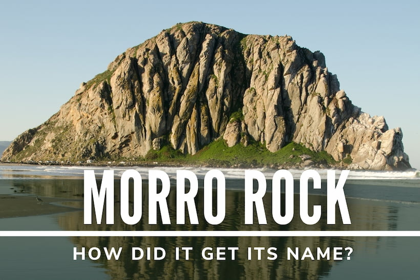 Morro Rock - How did it get its name?