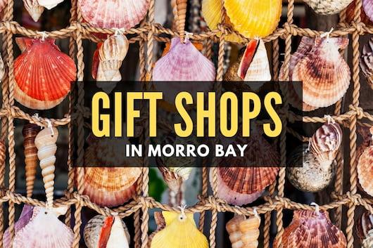 Gift Shops in Morro Bay
