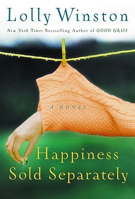the cover of happiness sold separately by lolly winston, a romance novel that deals with infertility and ivf