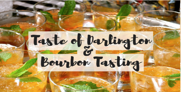 Taste of Darlington & Bourbon Tasting