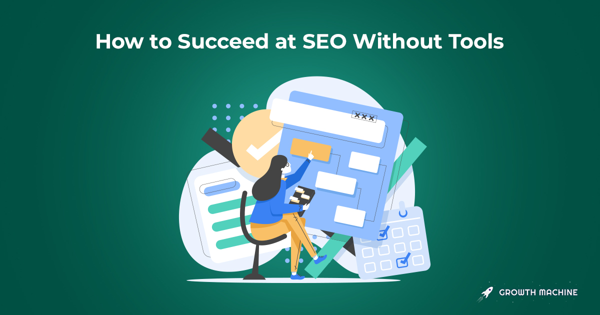How-to-Succeed-at-SEO-Without-Tools