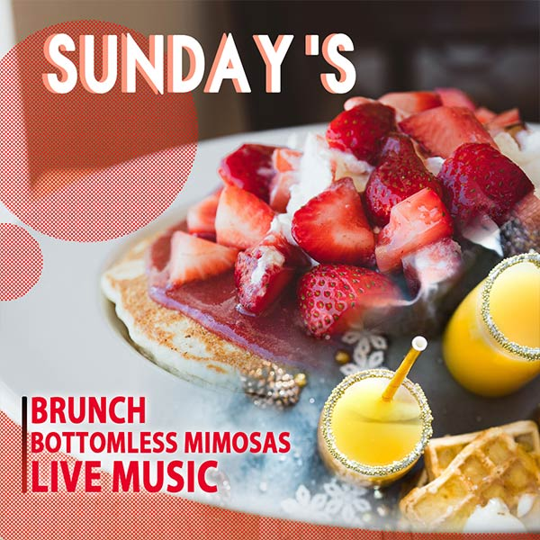 Sunday Brunch - Bottomless Mimosas and Live music