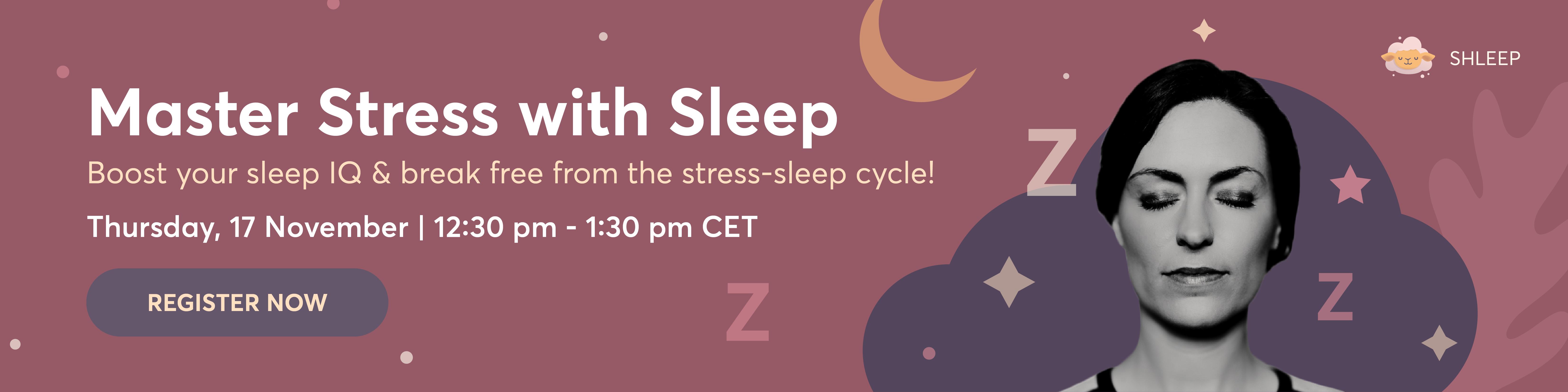 Master Stress with Sleep Webinar Registration