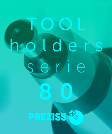 PREZISS TOOL HOLDERS Catalogue