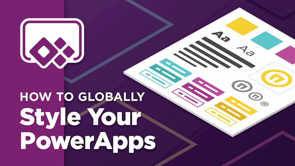 How To Globally Style Your PowerApp