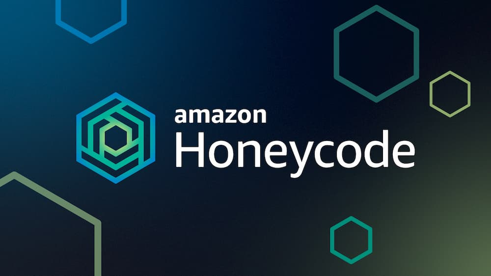 First Look: Amazon Honeycode
