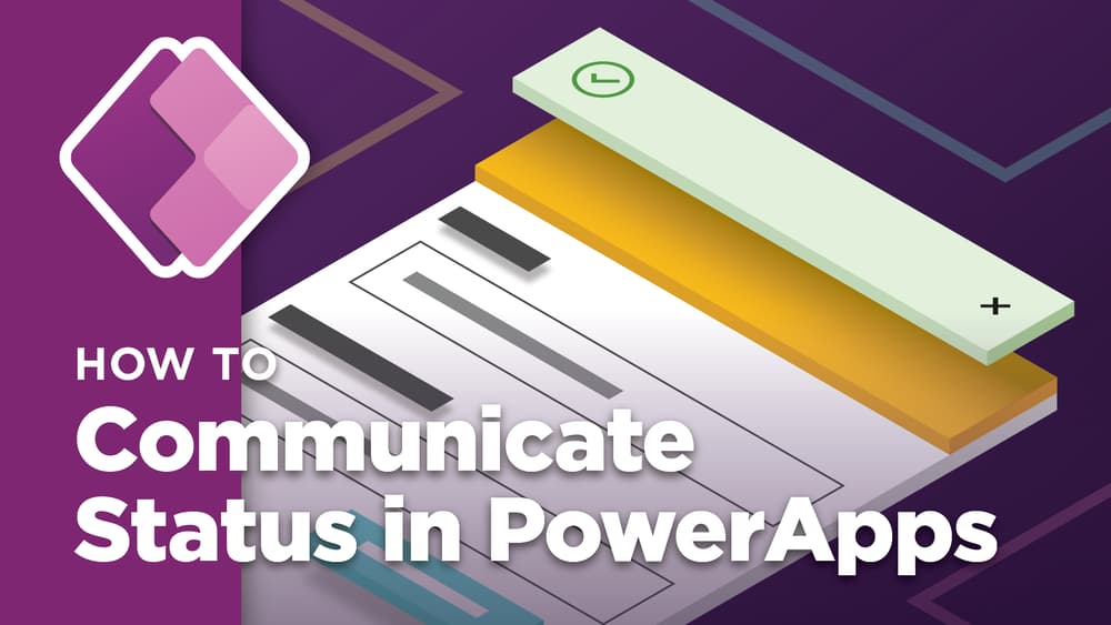 Communicating Status in PowerApps