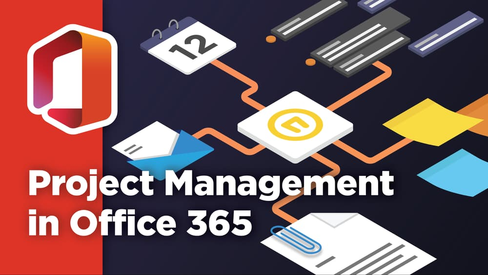 All About Project Management in Microsoft 365