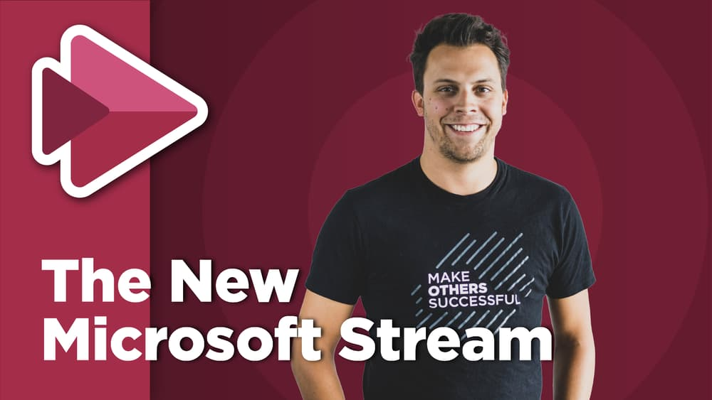 The New Microsoft Stream