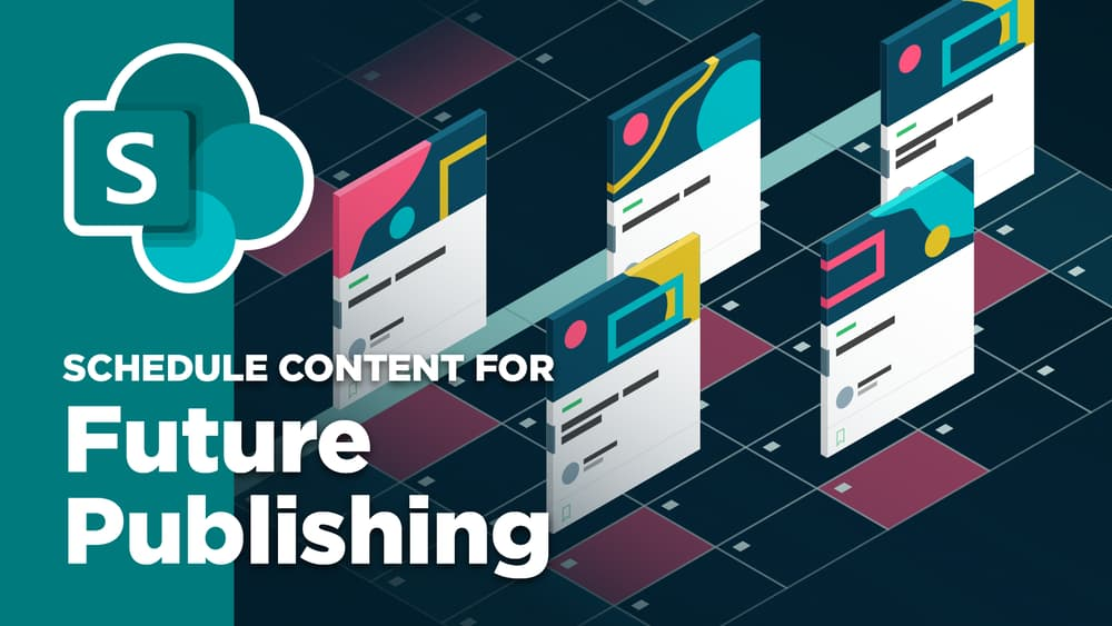 Schedule Content for Future Publishing