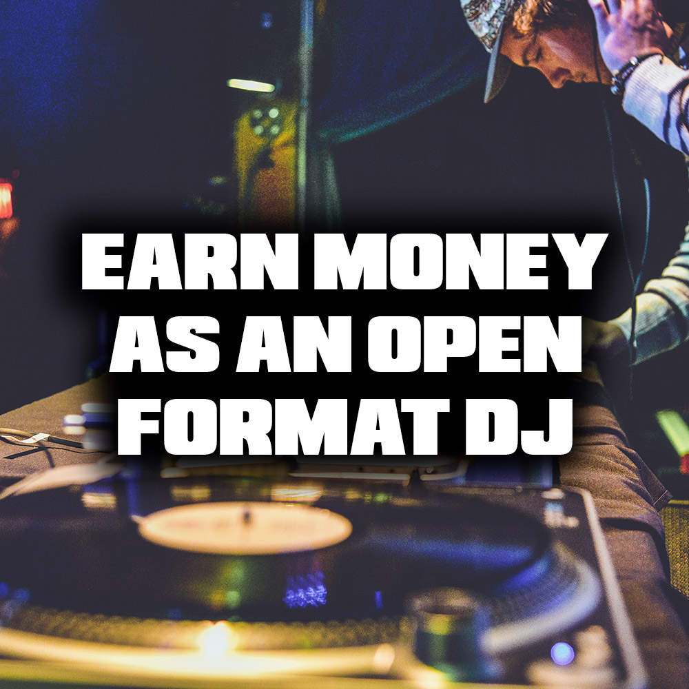Make Money From Open Format DJing
