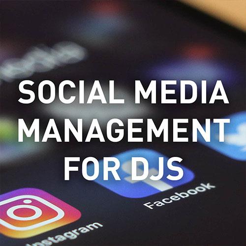 Social Media Management For DJs