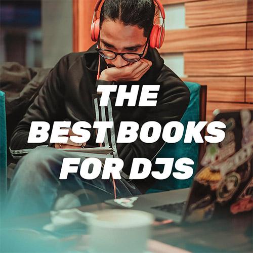 The Best Books For DJs