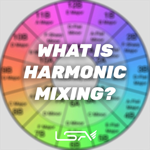 What is Harmonic Mixing - The Ultimate Guide For Beginner DJs