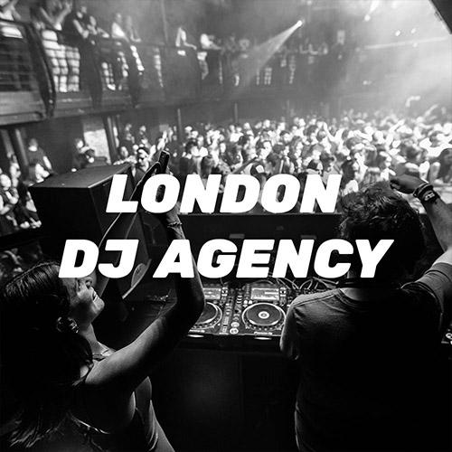 DJ Agency in London