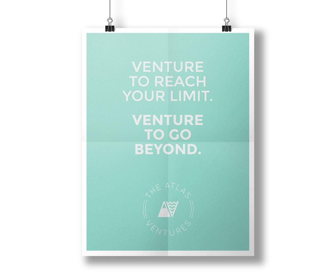 "Brand poster design for Atlas Ventures. ""Venture to reach your limit. Venture to go beyond."" © LET'S PANDA"