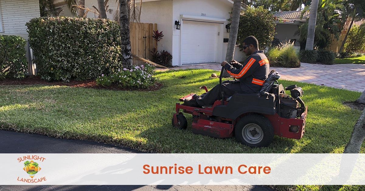 Sunrise Lawn Care Company