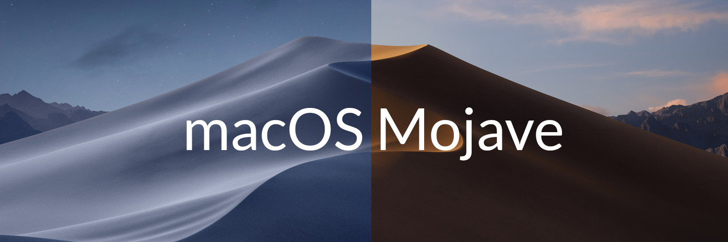 macOS Mojave – What You Need to Know