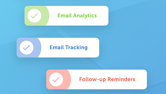 Bubbles with checkmark that say Email anlaytics, Email tracking, Followup Reminder