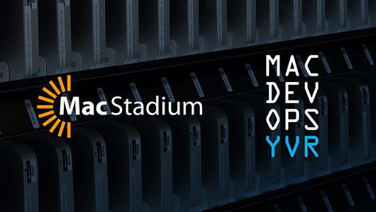 MacStadium | MacDevOpsYVR