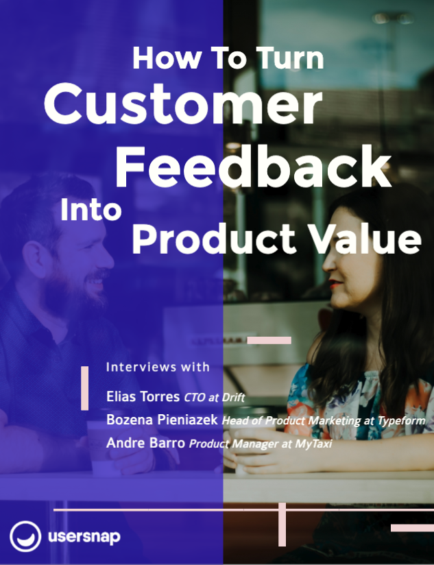 Ebook How To Turn Customer Feedback Into Product Value