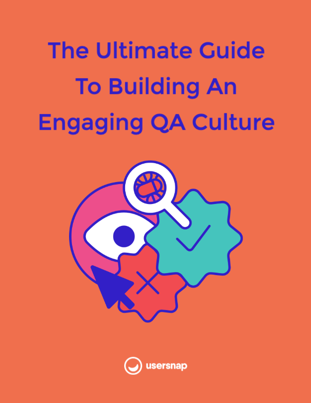 Ebook The Ultimate Guide To Building An Engaging QA Culture