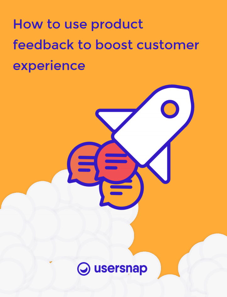 Ebook: How to use product feedback to boost customer experience