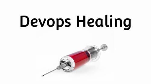 DevOps Healing