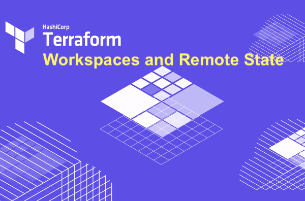 Terraform Workspaces and Remote State