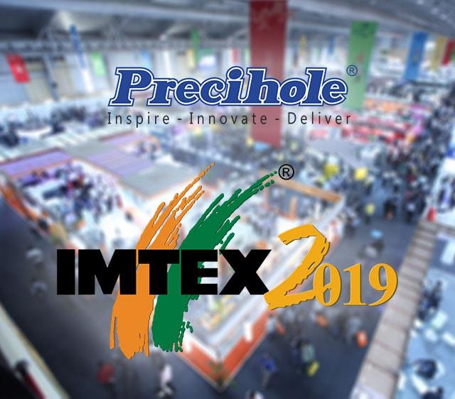 Precihole at IMTEX 2019