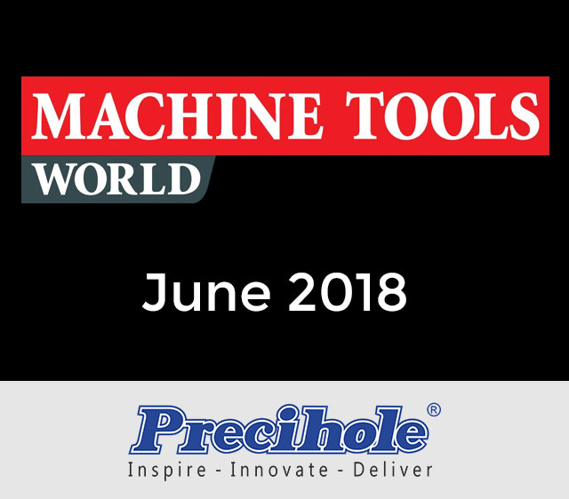 Precihole in Machine Tools World Magazine