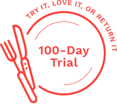 Try it, love it, or return it. 100-day trial.
