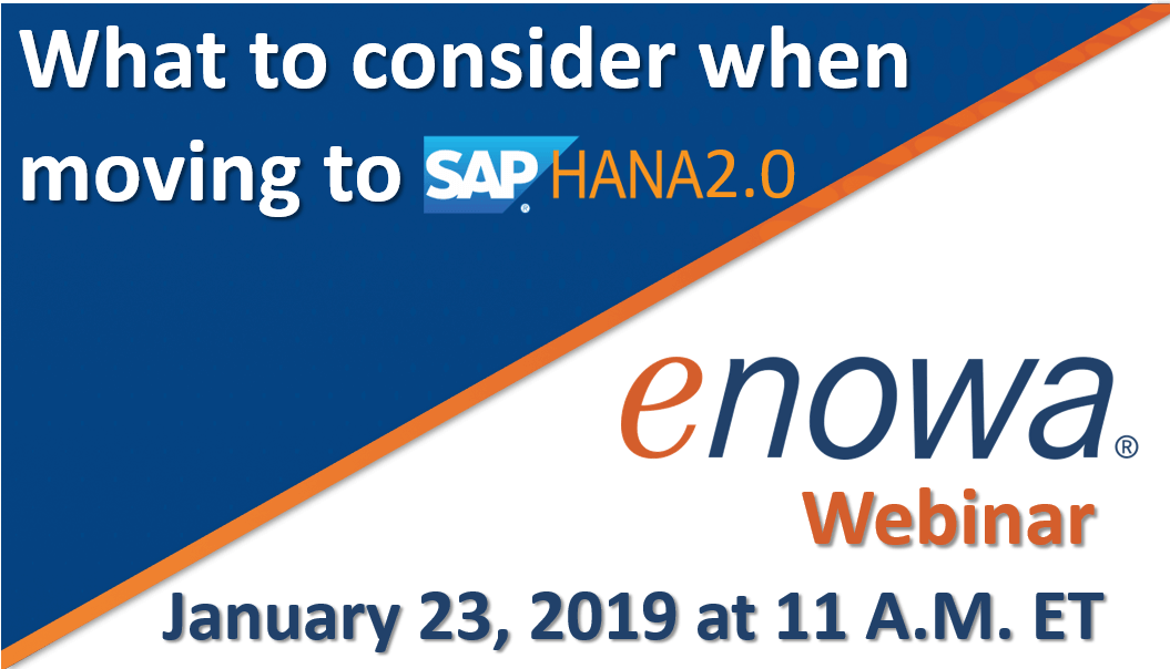 Webinar: What to consider when moving to SAP HANA 2.0