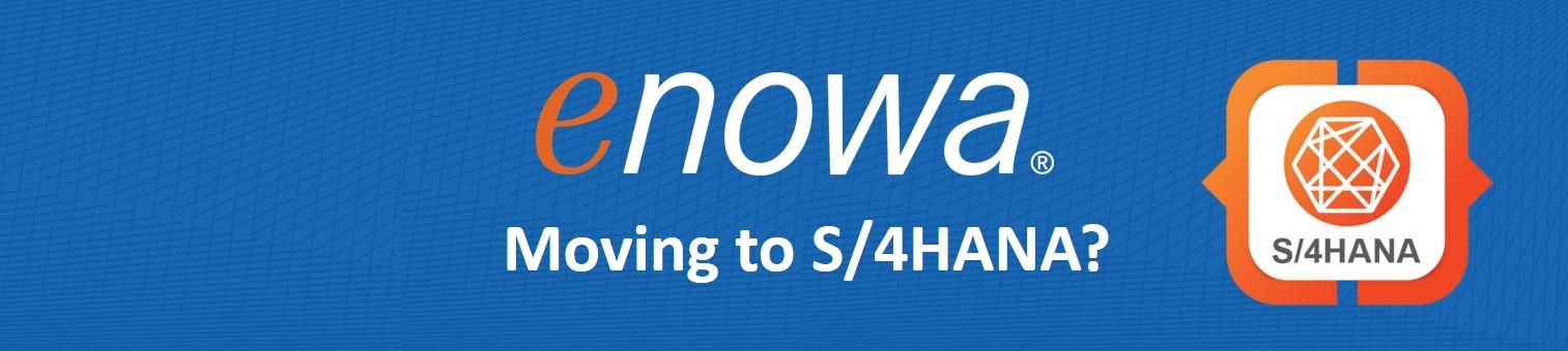 Moving to S/4HANA?
