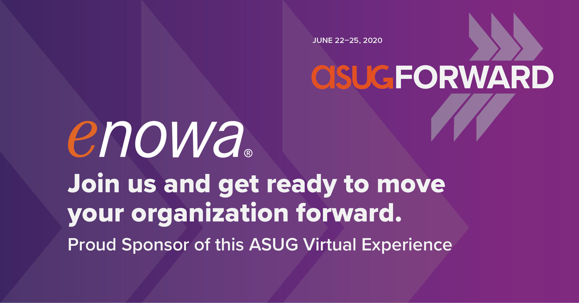 Enowa is a Proud Sponsor of ASUGForward, the New Virtual Experience