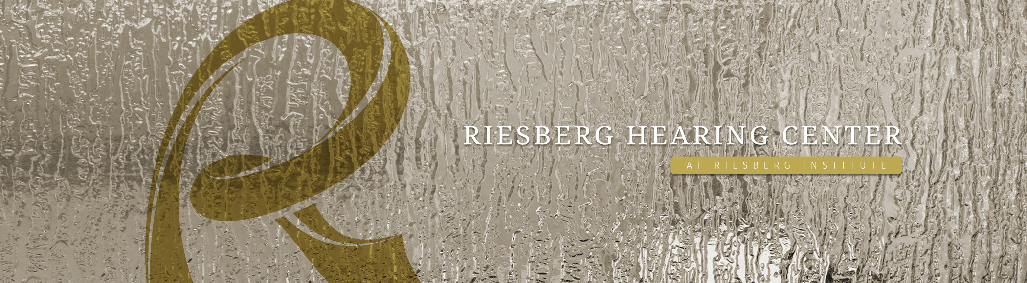 Hearing Care & Hearing Aids at Riesberg Institute