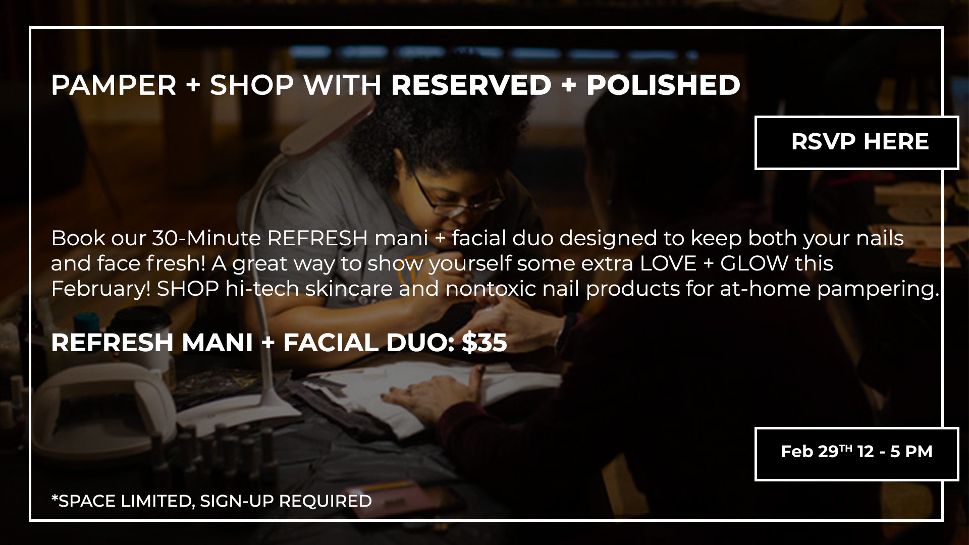 Pamper + Shop with Reserved + Polished