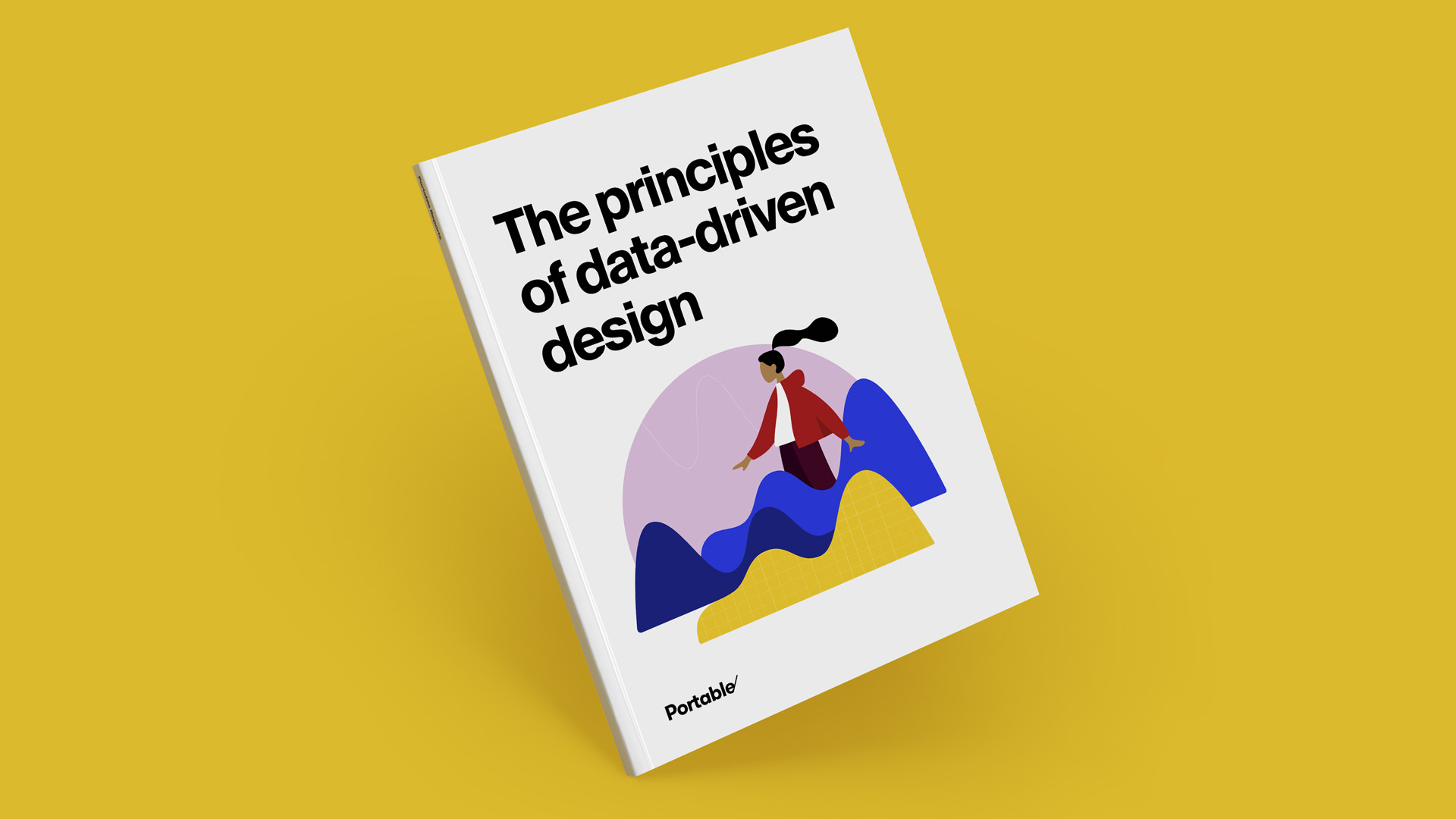 The principles of data-driven design