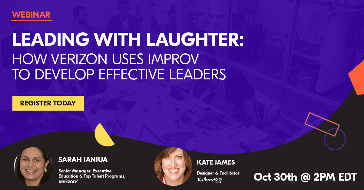 [Webinar] Leading With Laughter: How Verizon Uses Improv To Develop Effective Leaders