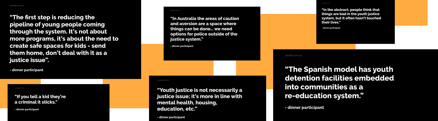 Quotes from the youth justice dinner