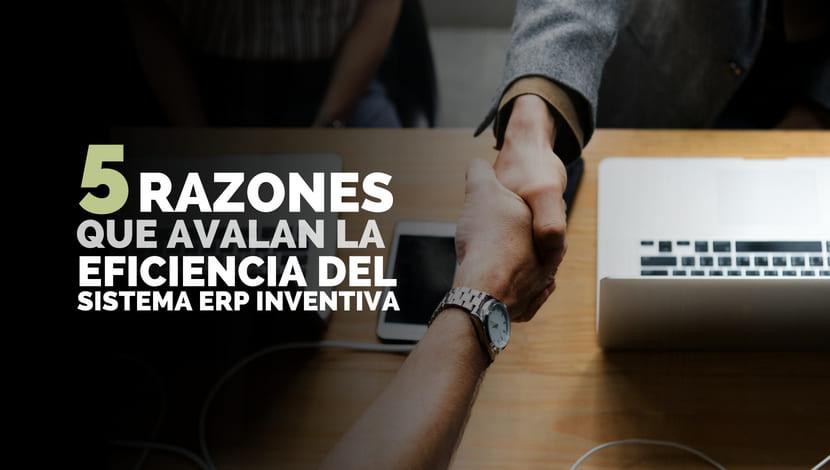Dos personas estrechando manos con el título 5 Razones que avalan la eficiencia del sistema ERP Inventiva