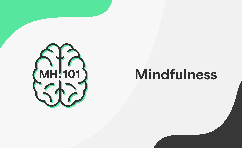 #8 Mindfulness