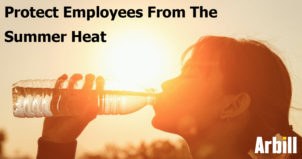 Cool Down: Protect Your Employees From The Summer Heat