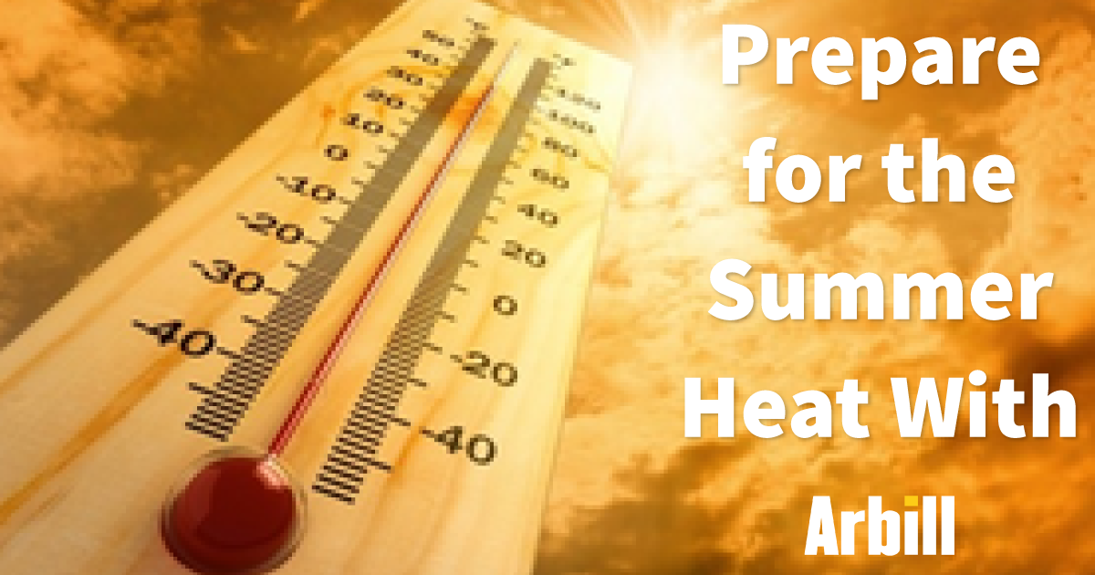Are you prepared for the summer heat?