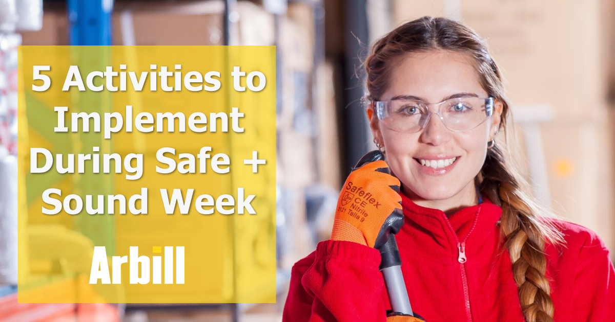 5 Activities to Implement In Your Organization During  Safe + Sound Week 2019