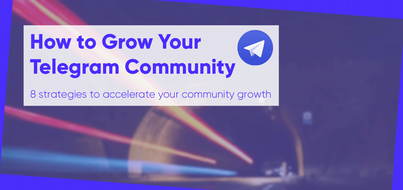 How to Grow your Crypto Telegram Community
