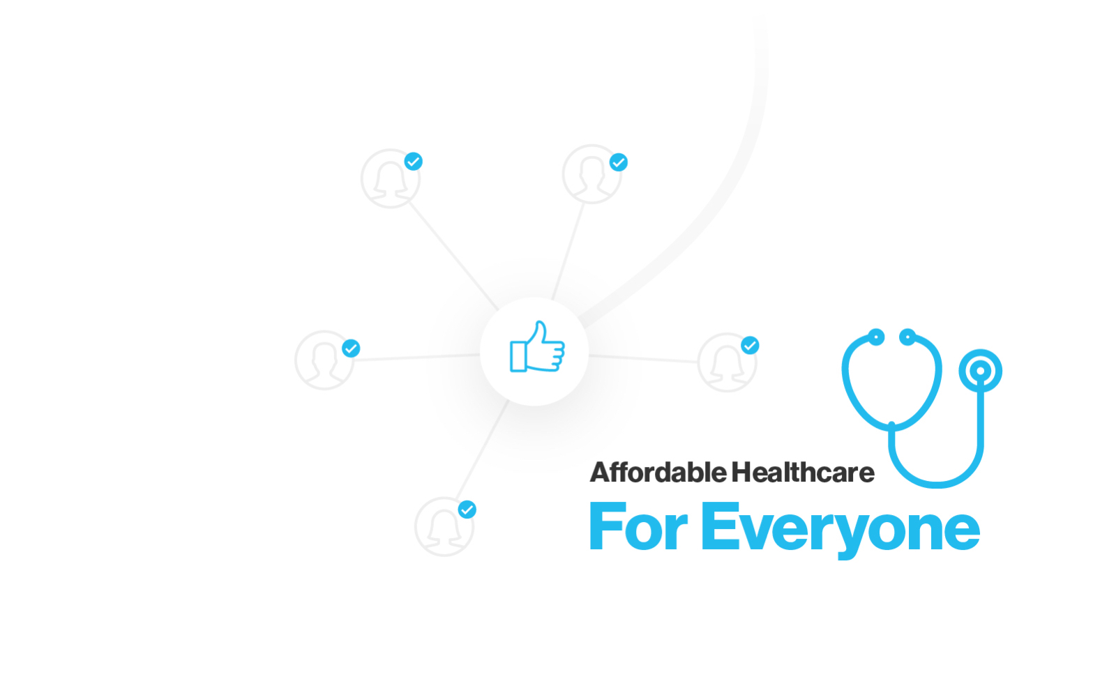 Illustration showing our goal of affordable healthcare for everyone.