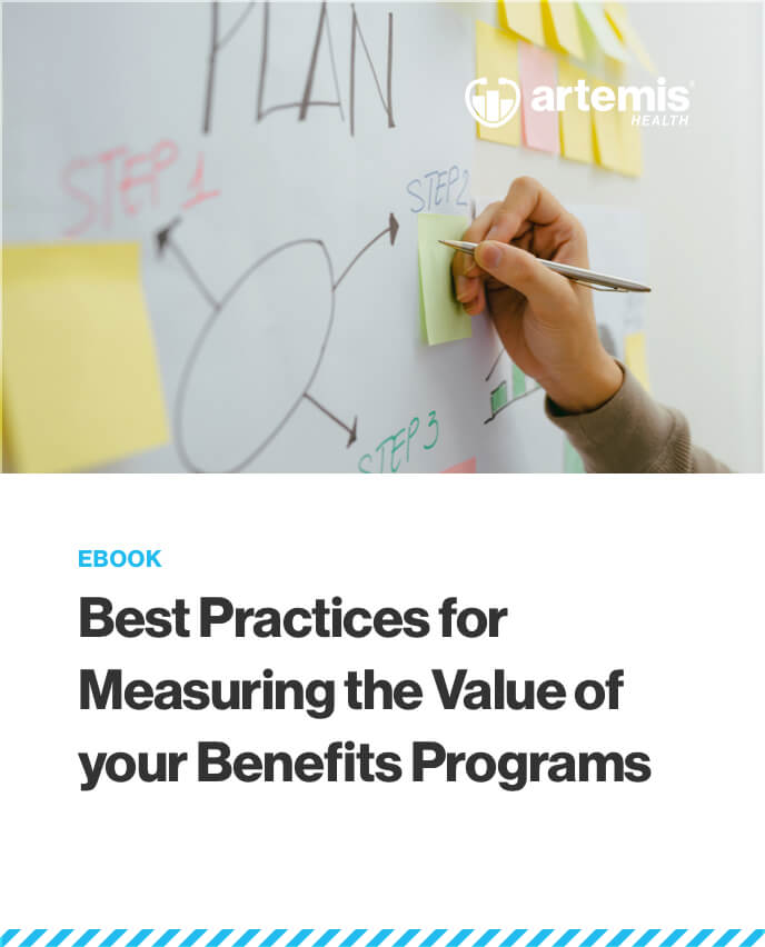 Best Practices for Measuring the Value of your Benefits Programs